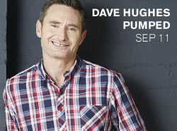 Dave Hughes PUMPED