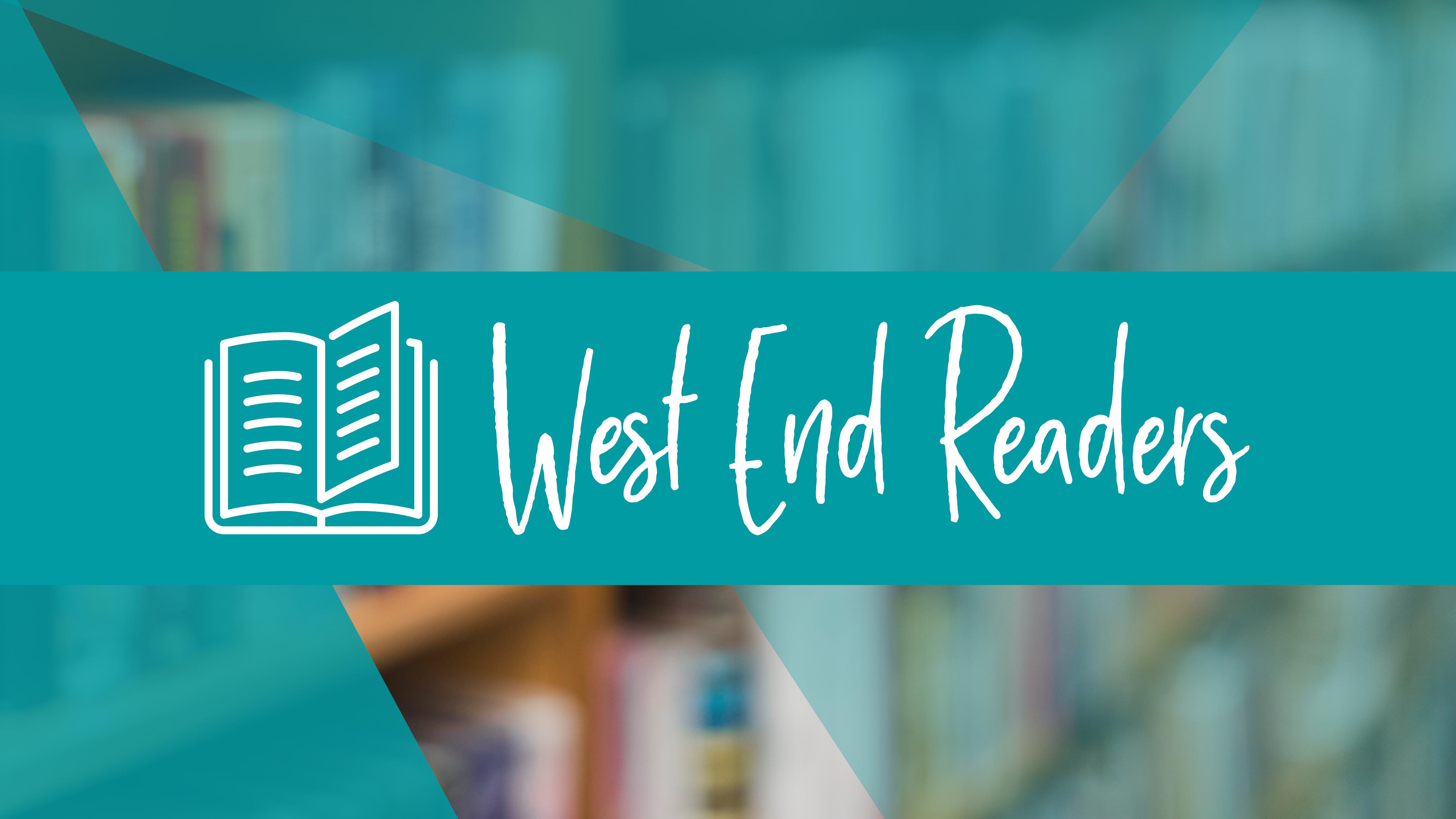 West end readers