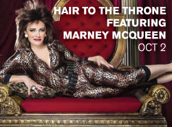 http://www.mackayecc.com.au/discover_whats_on/purchase_tickets_online/events/featured_events/hair_to_the_throne_featuring_marney_mcqueen