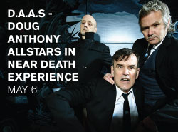 D.A.A.S - Doug Anthony Allstars in Near Death Experience